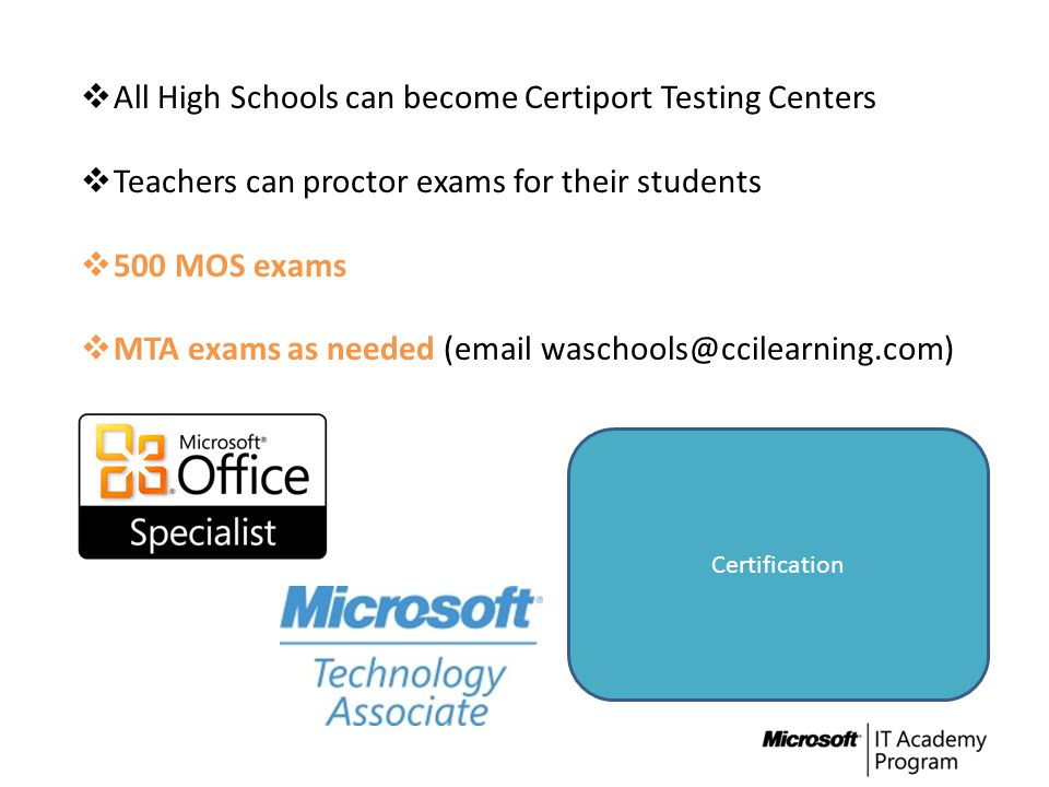 All High Schools can become Certiport Testing Centers