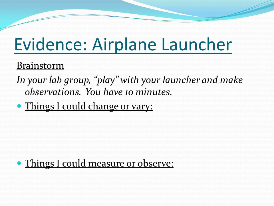 Evidence: Airplane Launcher