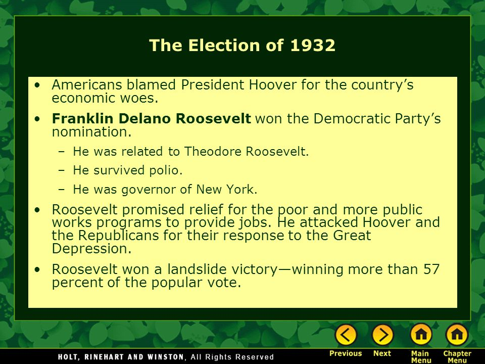 The Election of 1932 Americans blamed President Hoover for the country's economic woes.