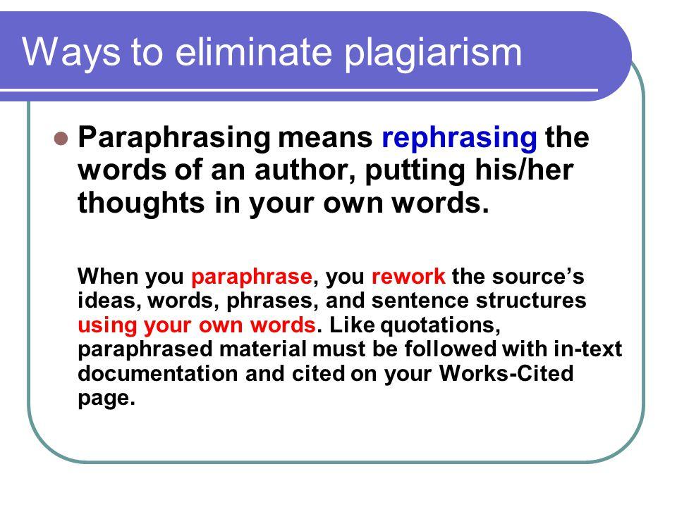 Ways to eliminate plagiarism