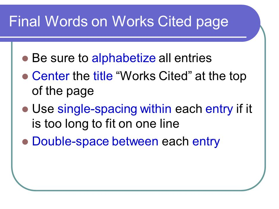Final Words on Works Cited page