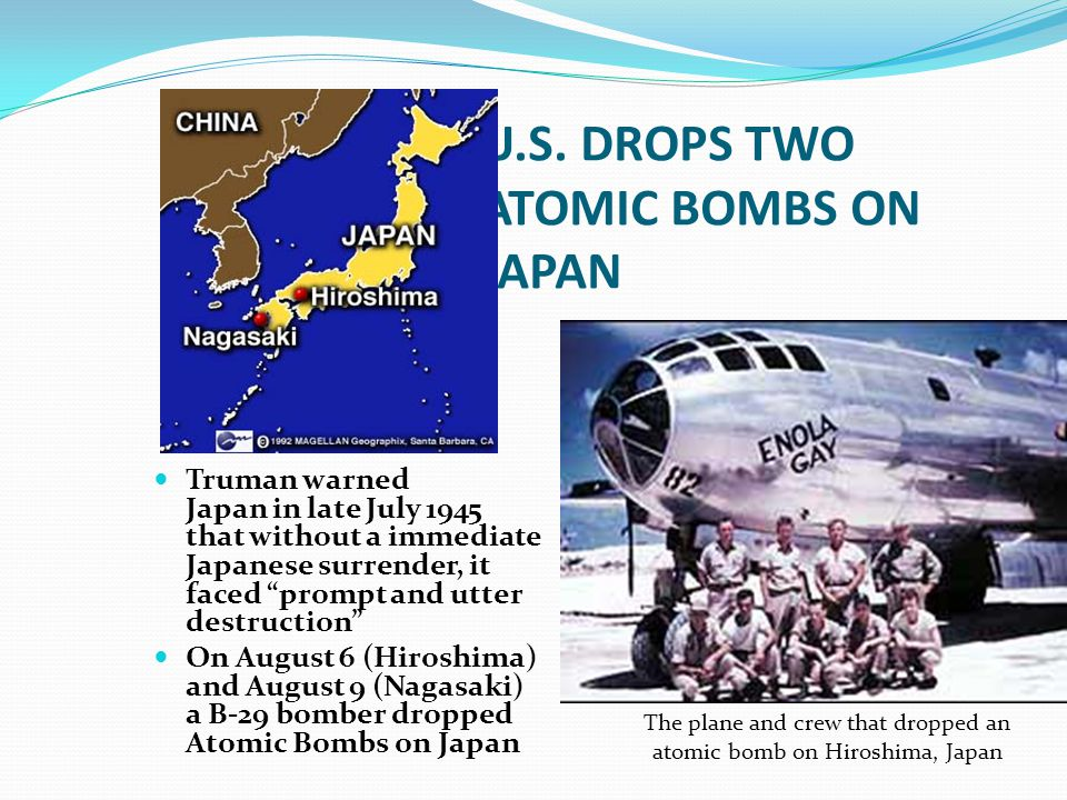 U.S. DROPS TWO ATOMIC BOMBS ON JAPAN