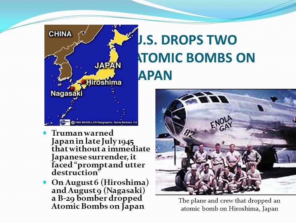 U.S. DROPS TWO ATOMIC BOMBS ON JAPAN