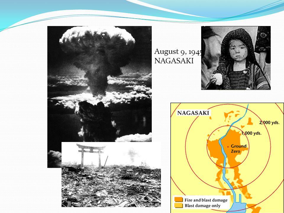 August 9, 1945 NAGASAKI