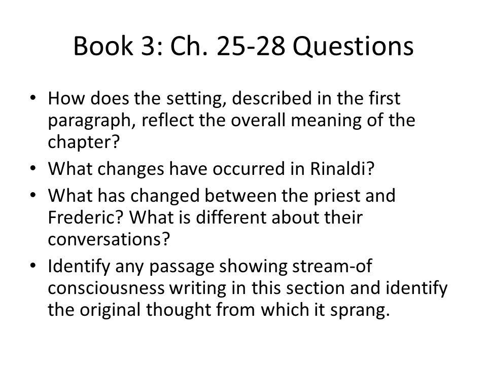 Book 3: Ch. 25-28 Questions How does the setting, described in the first paragraph, reflect the overall meaning of the chapter