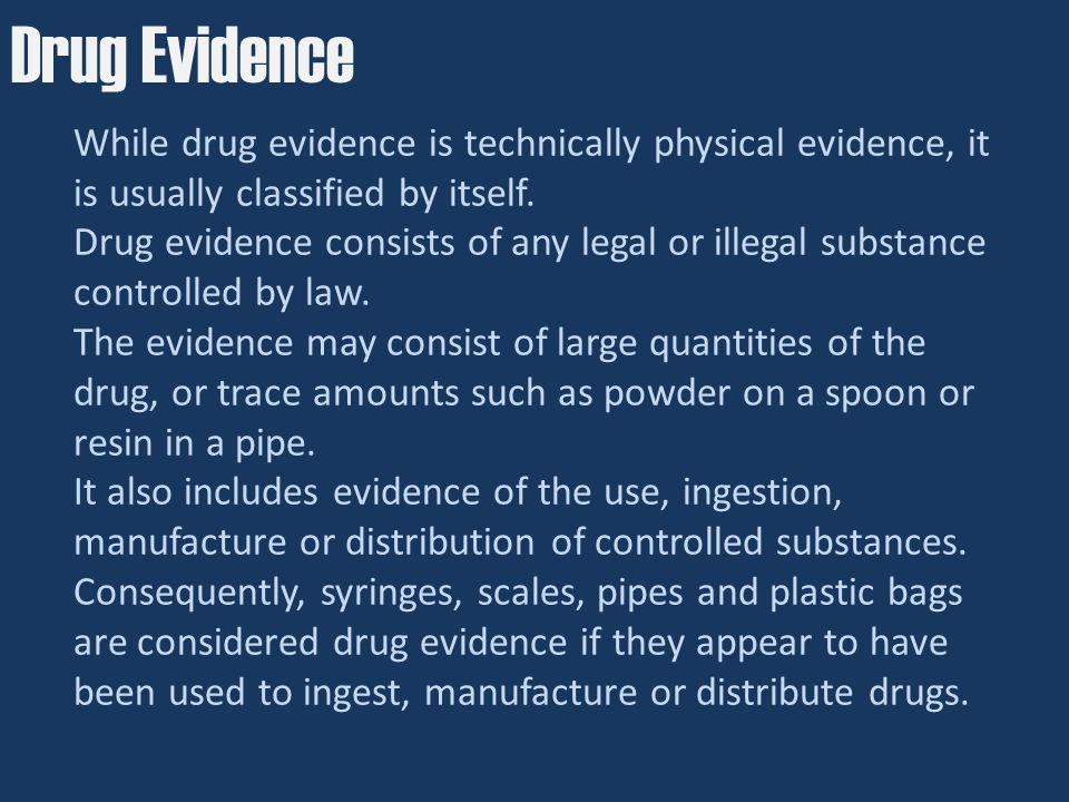 Drug Evidence