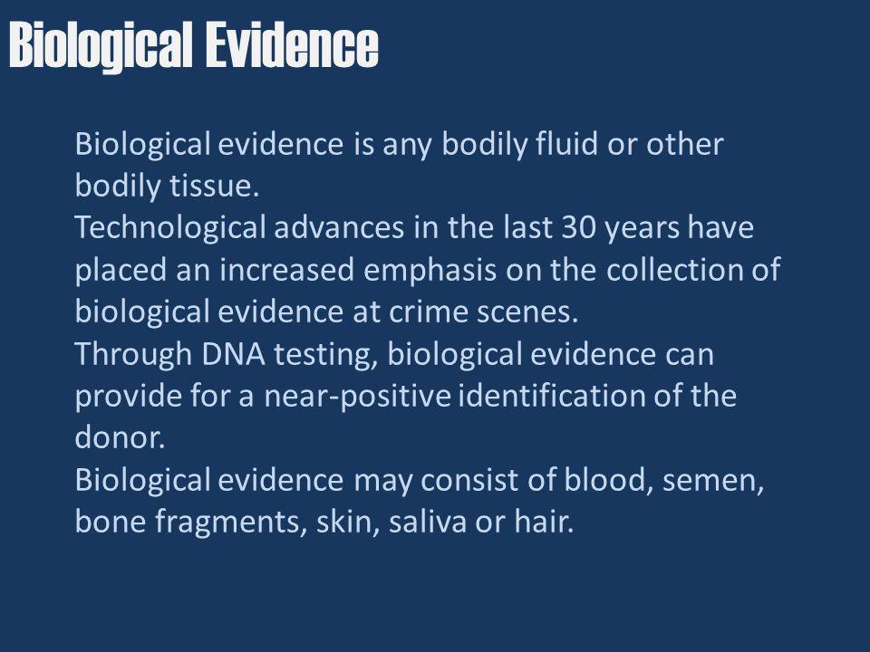 Biological Evidence