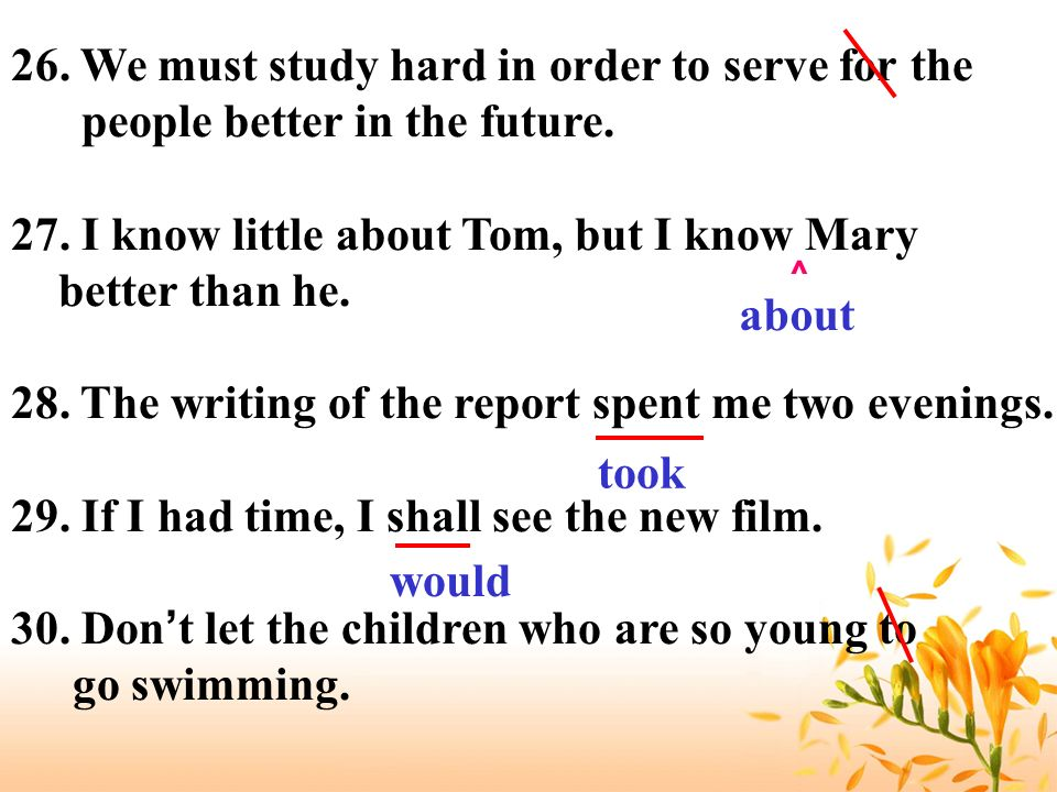 26. We must study hard in order to serve for the