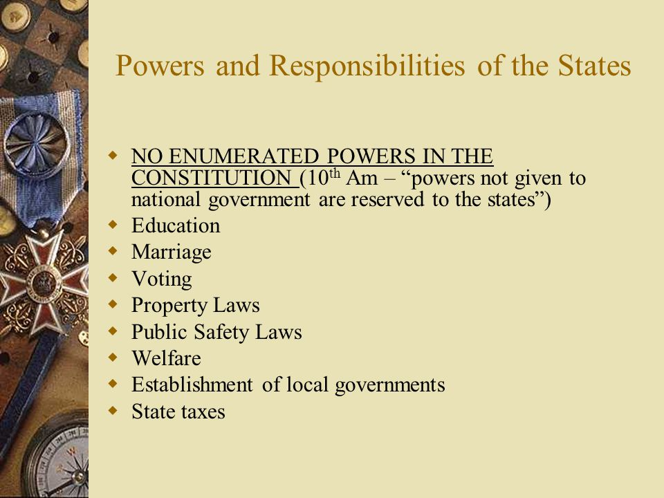 Powers and Responsibilities of the States