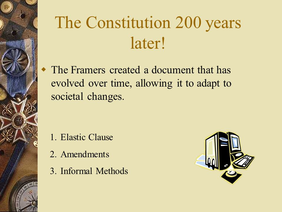 The Constitution 200 years later!