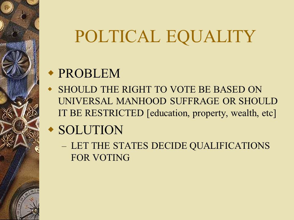 POLTICAL EQUALITY PROBLEM SOLUTION
