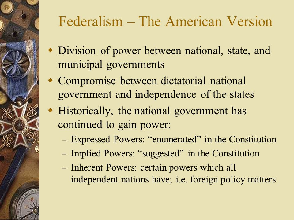 Federalism – The American Version