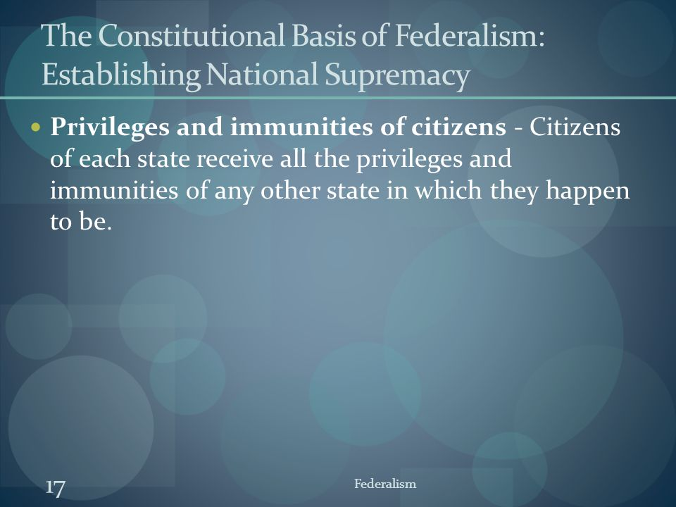 The Constitutional Basis of Federalism: Establishing National Supremacy