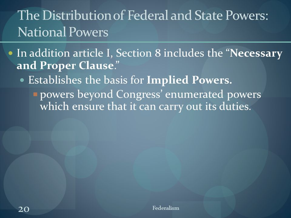 The Distribution of Federal and State Powers: National Powers