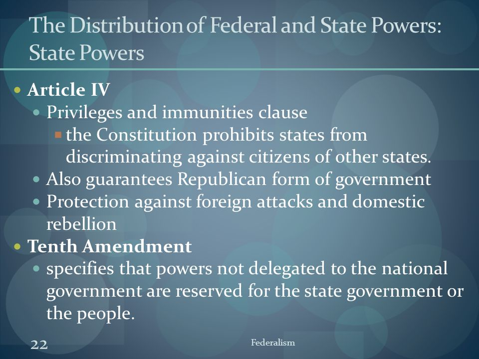The Distribution of Federal and State Powers: State Powers