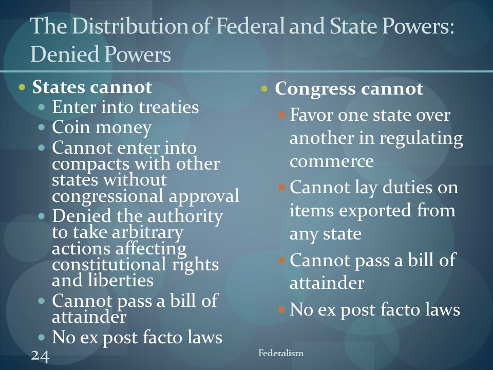 The Distribution of Federal and State Powers: Denied Powers