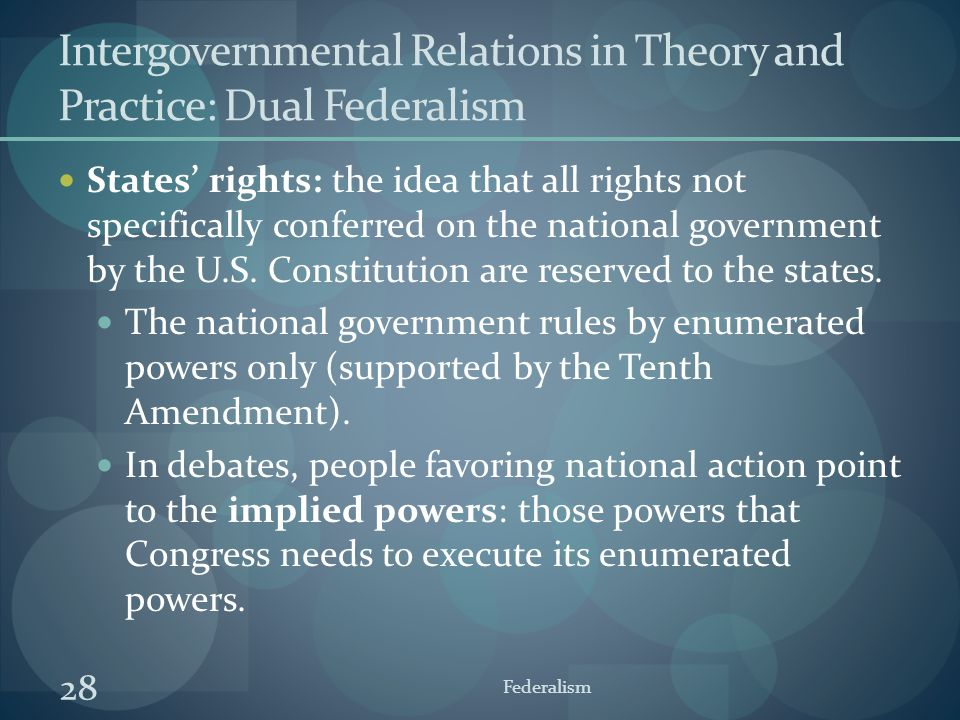 Intergovernmental Relations in Theory and Practice: Dual Federalism