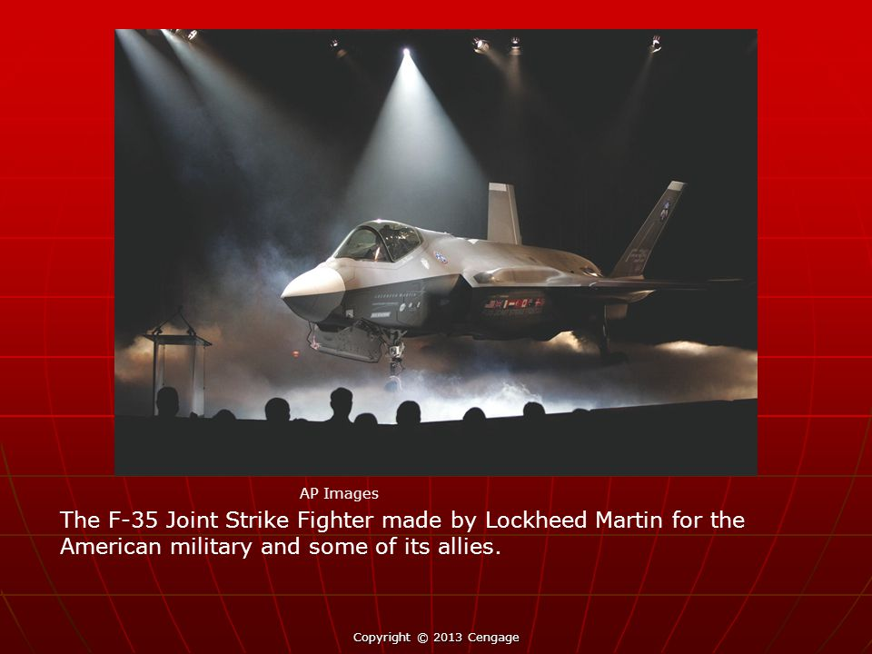 AP Images The F-35 Joint Strike Fighter made by Lockheed Martin for the American military and some of its allies.