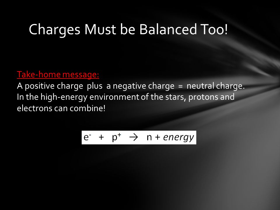 Charges Must be Balanced Too!