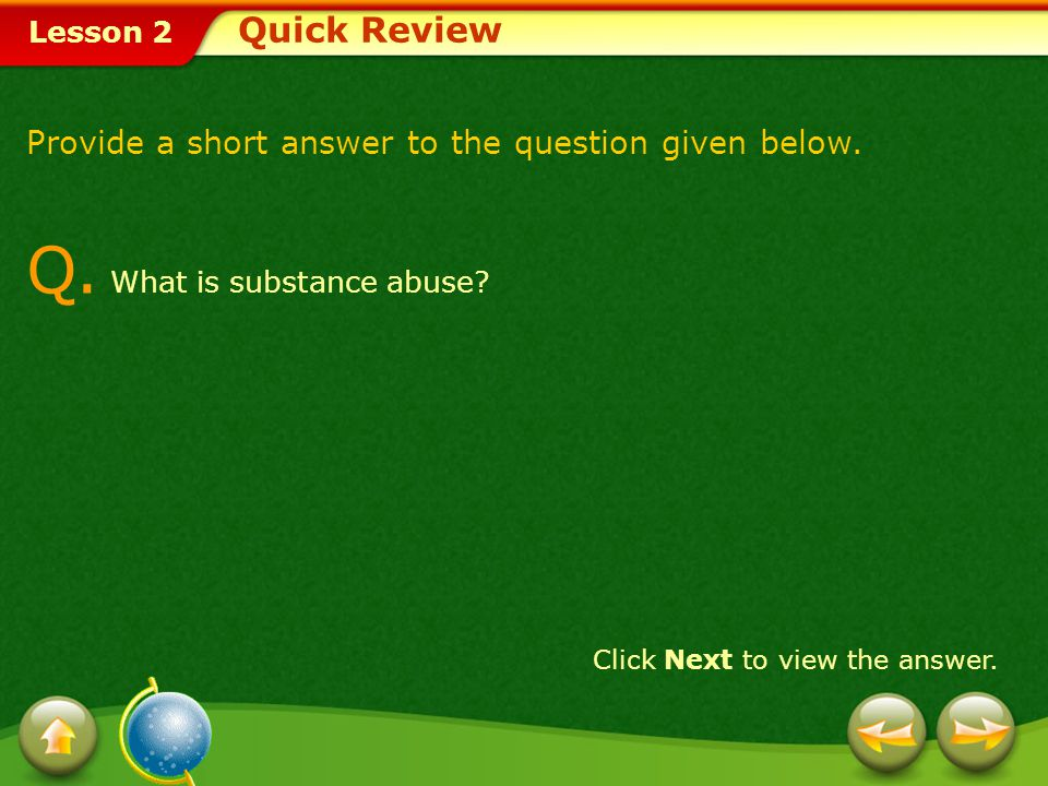Q. What is substance abuse