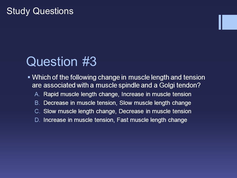 Question #3 Study Questions