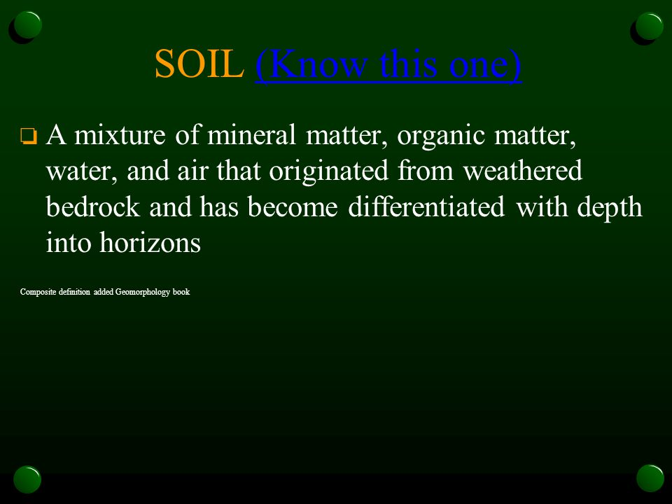 SOIL (Know this one)