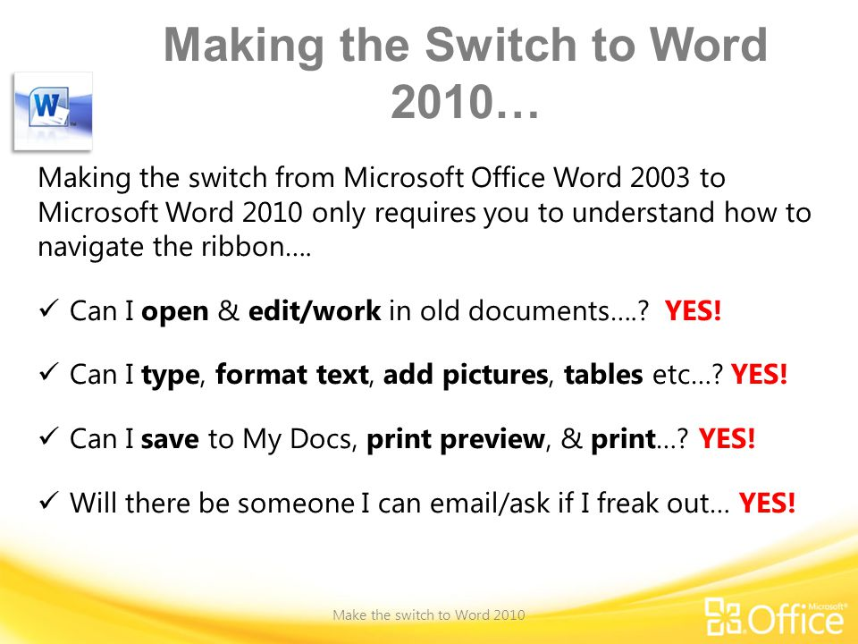 Making the Switch to Word 2010…