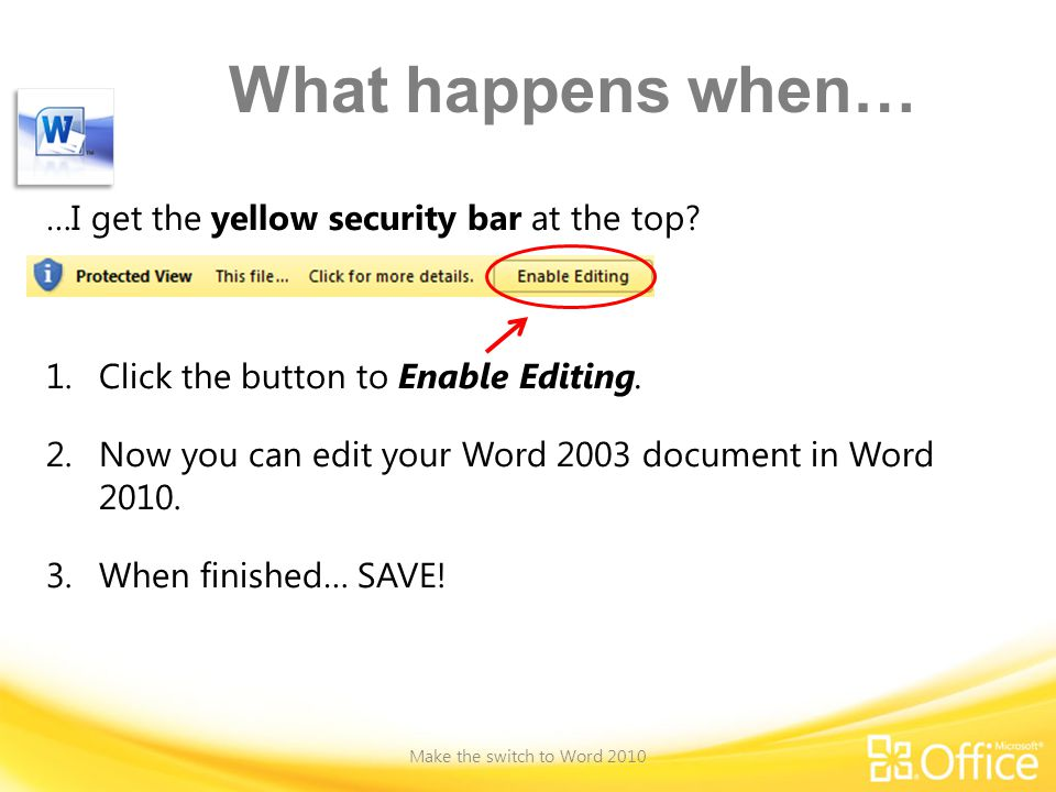 What happens when… …I get the yellow security bar at the top