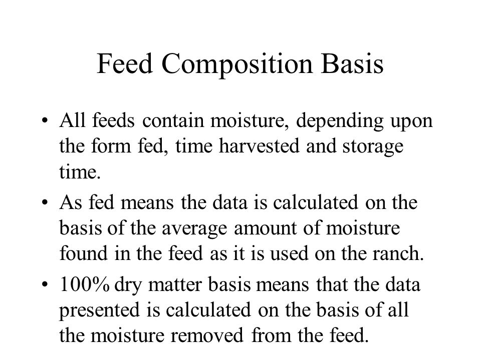 Feed Composition Basis