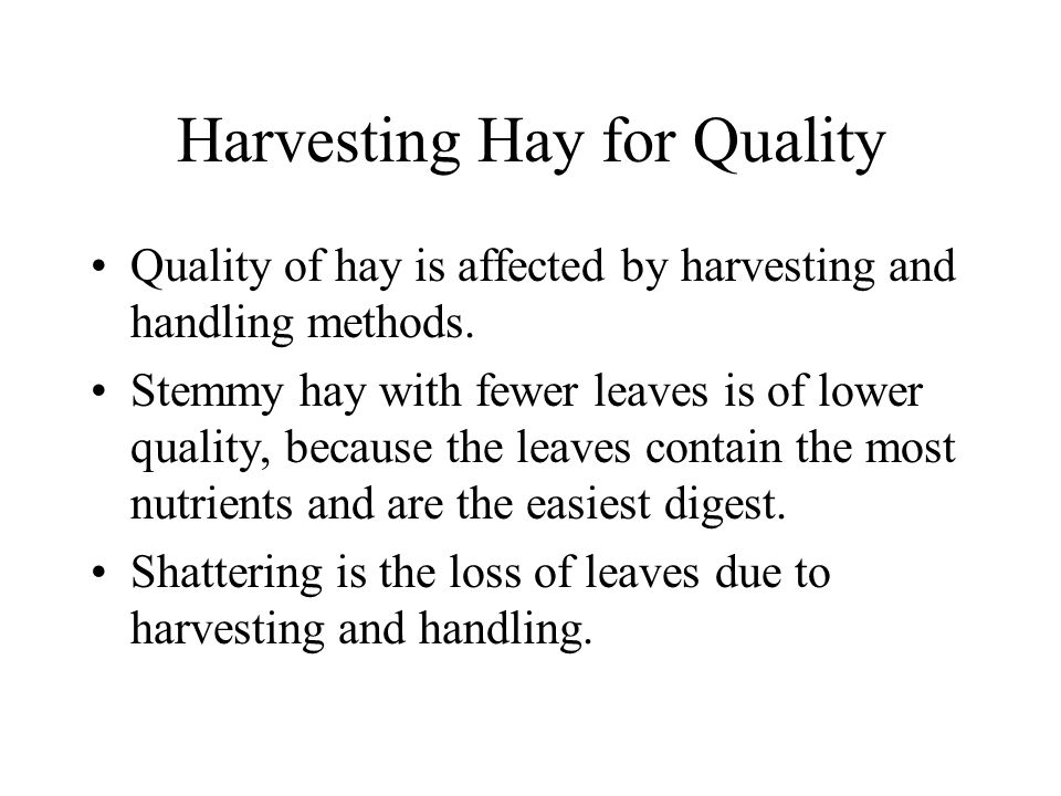 Harvesting Hay for Quality