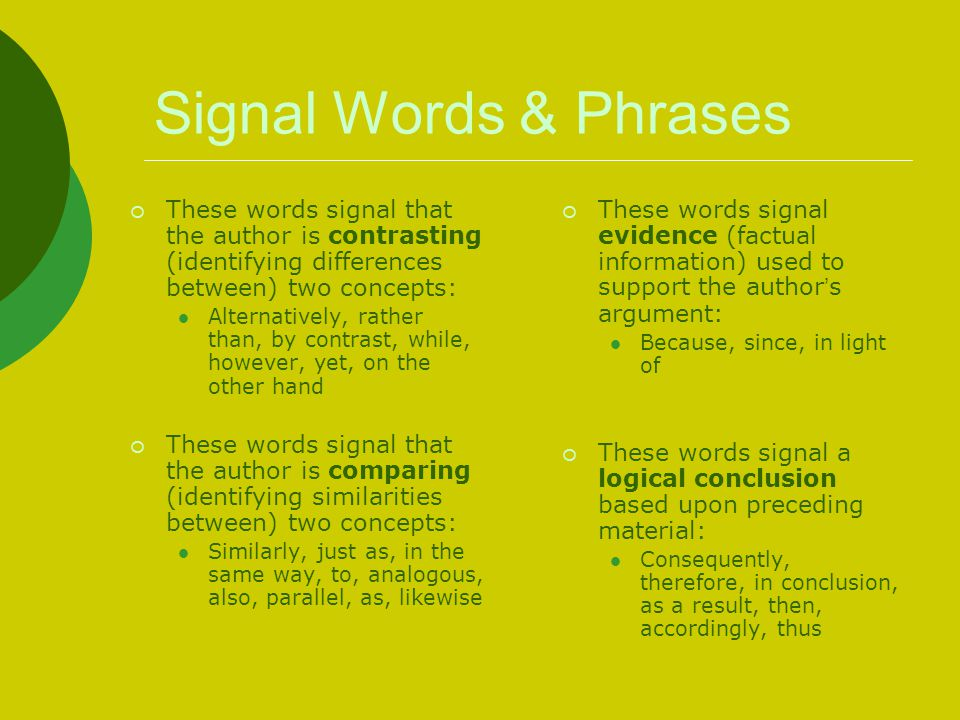 Signal Words & Phrases These words signal that the author is contrasting (identifying differences between) two concepts:
