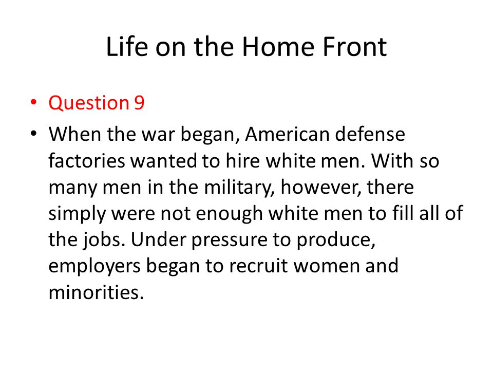 Life on the Home Front Question 9