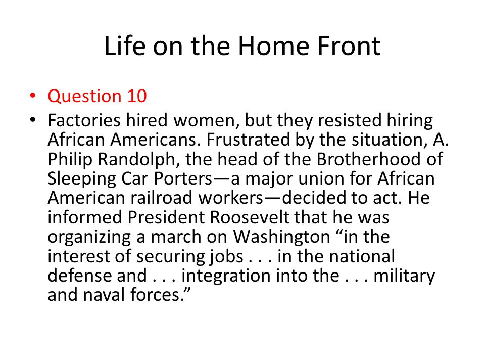 Life on the Home Front Question 10