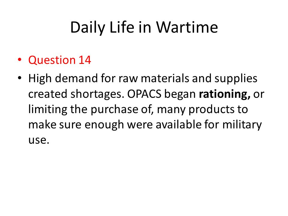 Daily Life in Wartime Question 14
