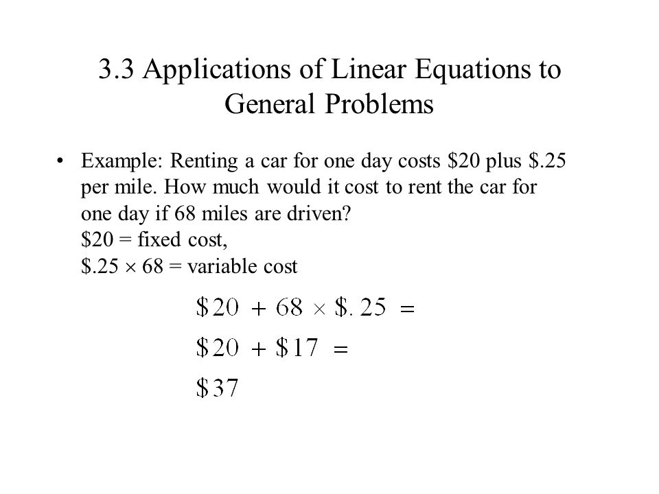 3.3 Applications of Linear Equations to General Problems