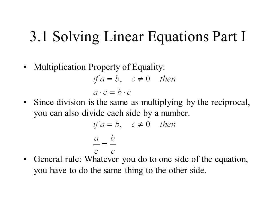 3.1 Solving Linear Equations Part I