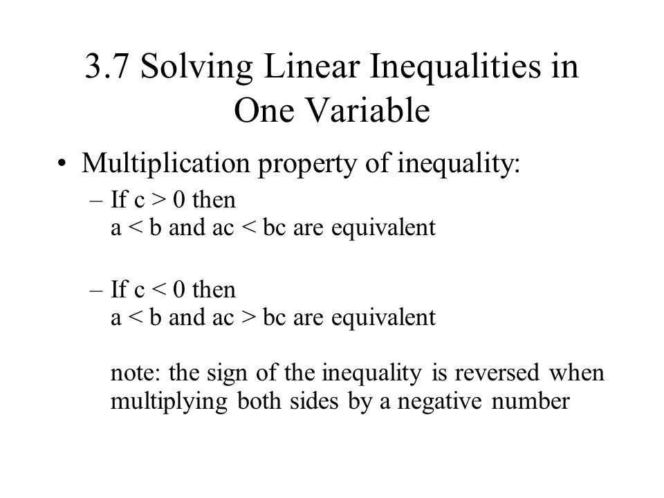 3.7 Solving Linear Inequalities in One Variable