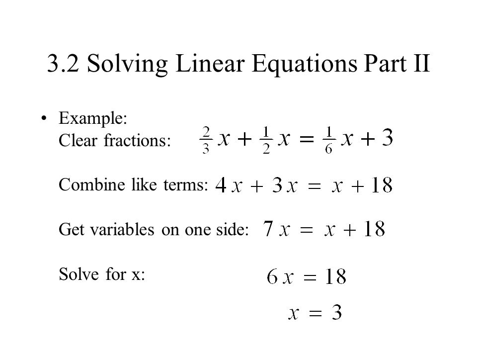3.2 Solving Linear Equations Part II