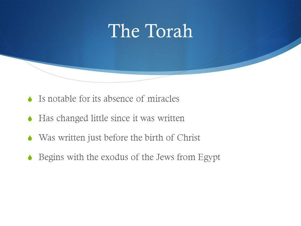 The Torah Is notable for its absence of miracles