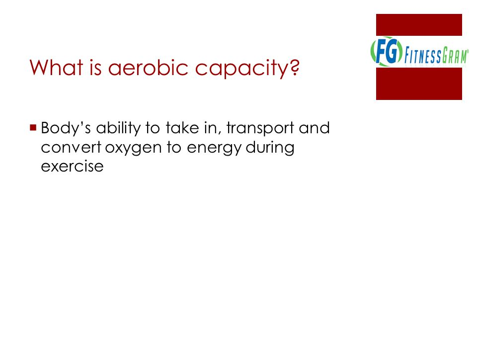 What is aerobic capacity