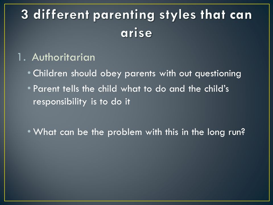 3 different parenting styles that can arise