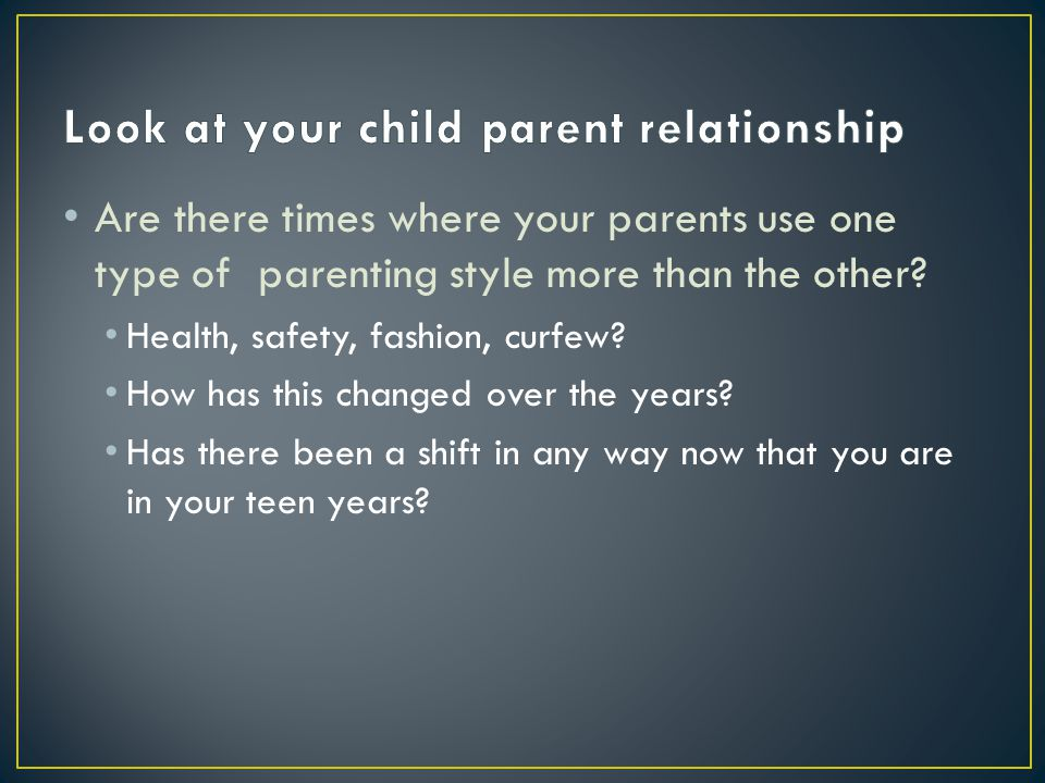 Look at your child parent relationship