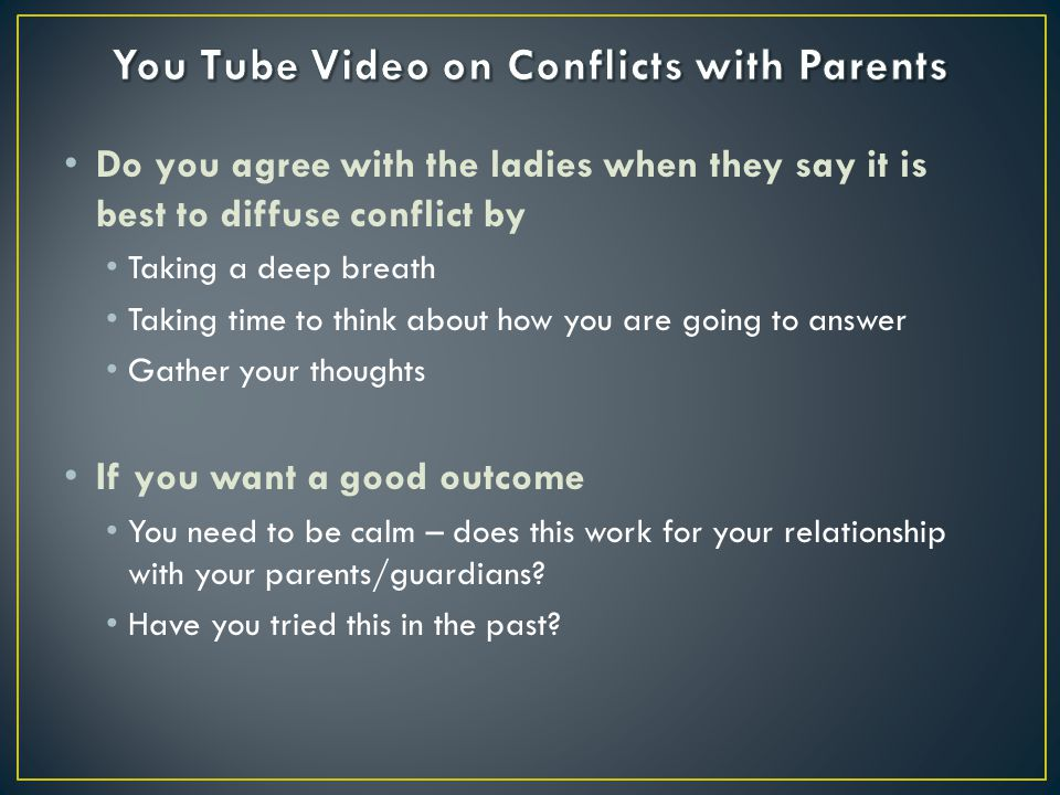 You Tube Video on Conflicts with Parents
