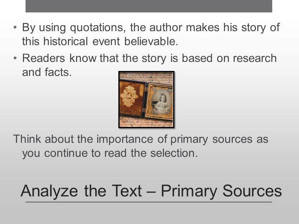 Analyze the Text – Primary Sources