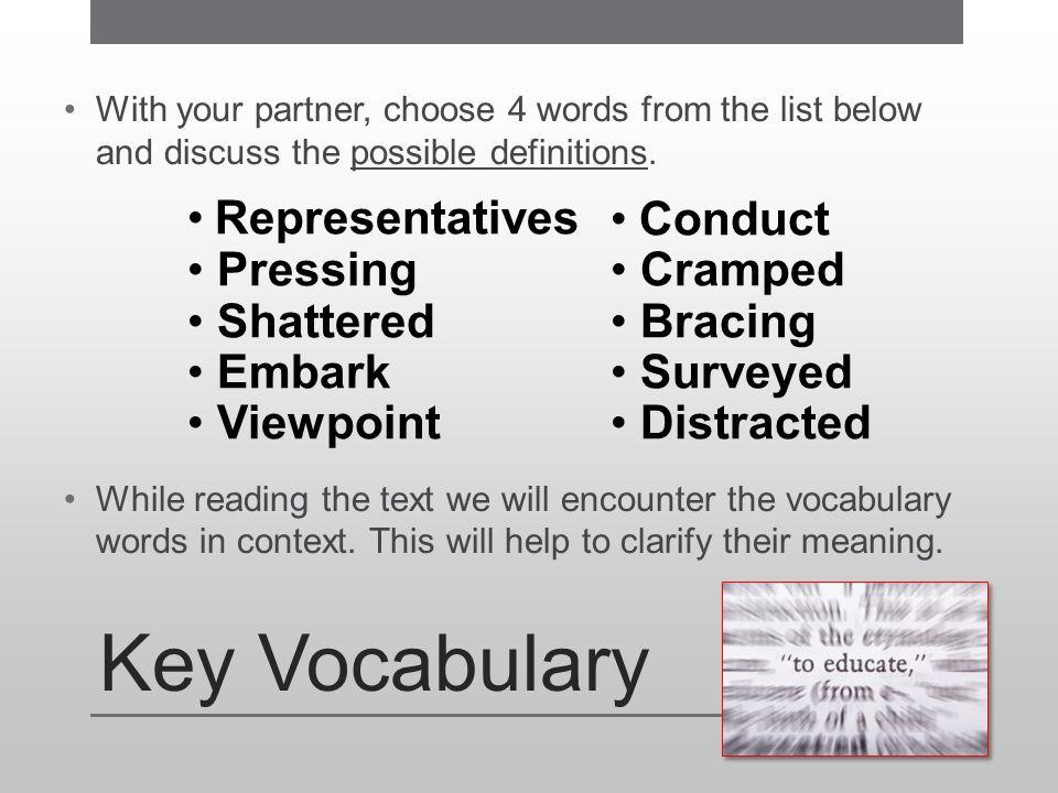 Key Vocabulary Representatives Pressing Shattered Embark Viewpoint