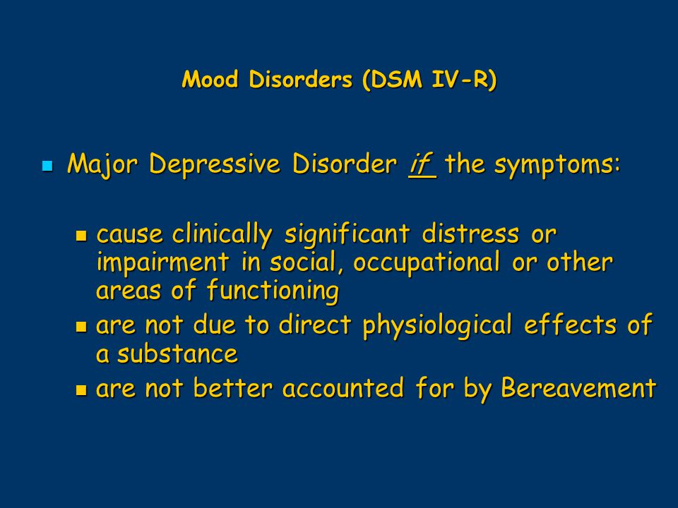 Mood Disorders (DSM IV-R)