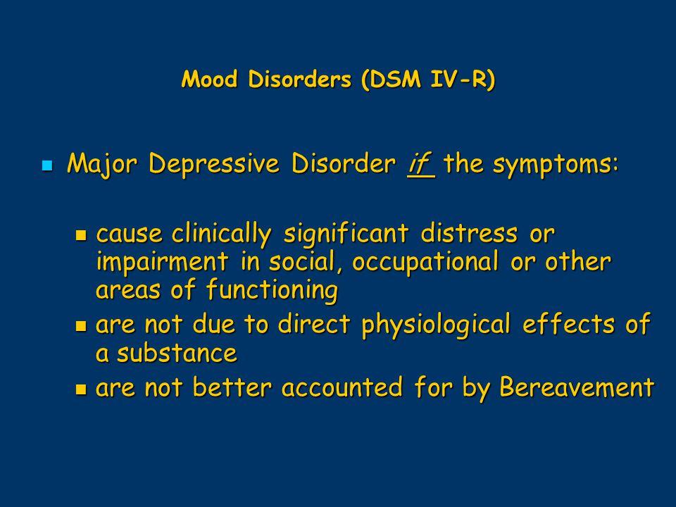 Mood Disorders (DSM IV-R)