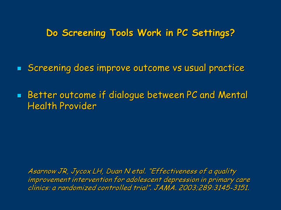 Do Screening Tools Work in PC Settings