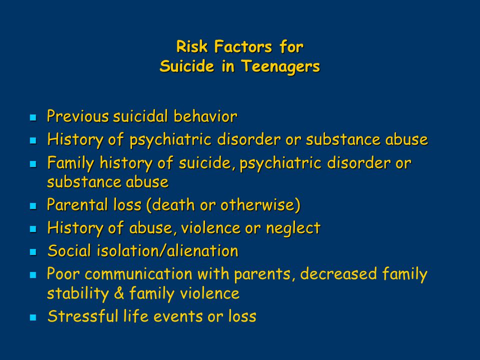 Risk Factors for Suicide in Teenagers