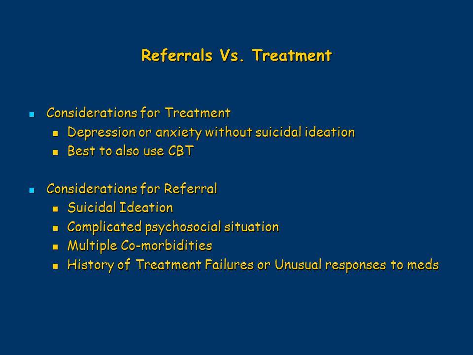 Referrals Vs. Treatment